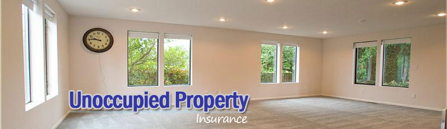 Unoccupied Property Insurance